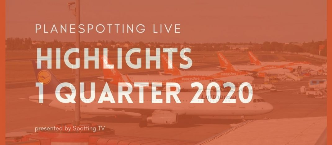 Planespotting Highlights I. quarter 2020