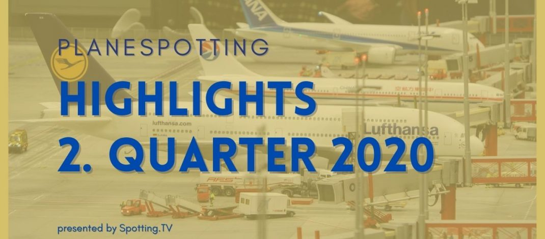 Planespotting Highlights 2020 part 2